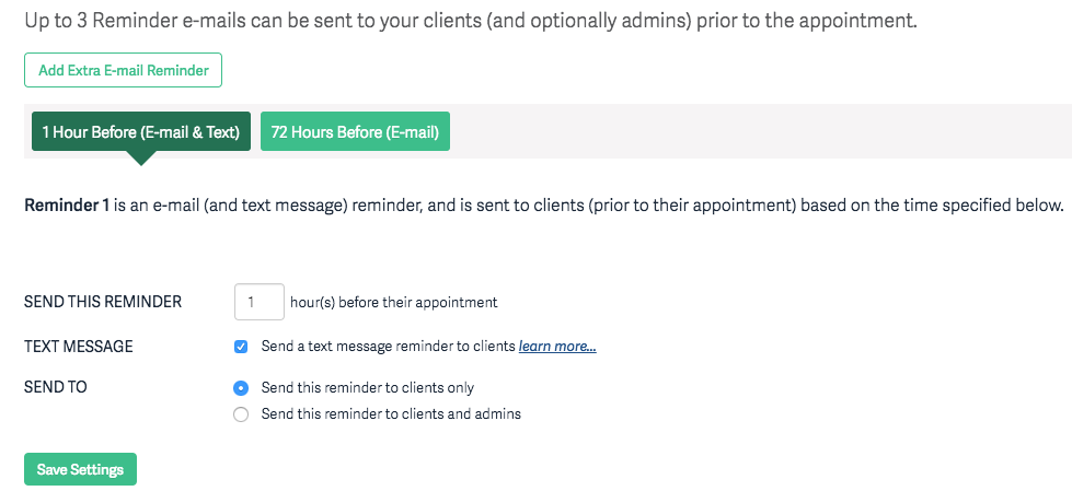 If You Have A Reminder Set To 48 Hours And Your Client Schedules An Appointment Less Than Before The Time Will Not Get